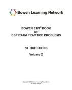 Bowen Ehs Book of CSP Exam Practice Problems