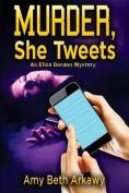 Murder, She Tweets