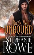 Dark Wolf Unbound