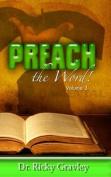 Preach the Word: Volume 3
