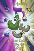 Gherkin Boy and the Dollar of Destiny Activity Book