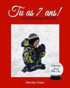 Tu as 7 ANS! Un Journal Pour Mon Fils [FRE]