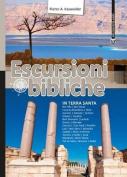 Escursioni Bibliche in Terra Santa [ITA]