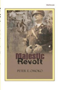 Majestic Revolt. a Play