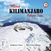 Mlima Kilimanjaro Fahari Yetu [SWA]