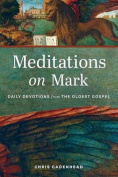 Meditations on Mark