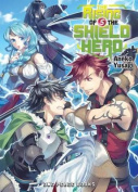 The Rising of the Shield Hero, Volume 5