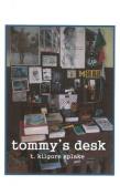 Tommy's Desk