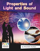Properties of Light and Sound (Engage Literacy