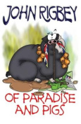 Of Paradise and Pigs