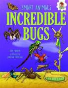 Smart Animals - Incredible Bugs