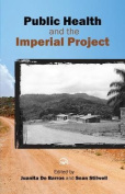 Public Health and the Imperial Project
