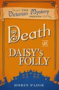 Death at Daisy's Folly
