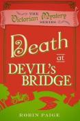 Death at Devil's Bridge