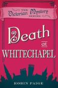 Death at Whitechapel