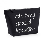 Oh Hey Good Lookin' Statement Canvas MakeUp Bag Gift Case Cosmetic Clutch