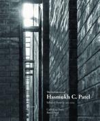The Architecture of Hasmukh C Patel