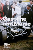 Gasoline and Magic