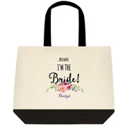 "Heartfelt Hospitality ""...Because I'm the Bride!"" Personalised Canvas Wedding Bride Tote Bag"