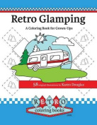 Retro Glamping Coloring Book for Grown-Ups