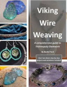 Viking Wire Weaving