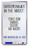 Entrepreneurs in the Midst