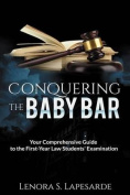 Conquering the Baby Bar