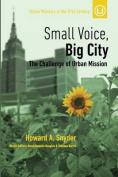 Small Voice, Big City