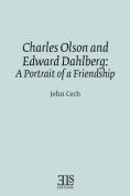 Charles Olson and Edward Dahlberg