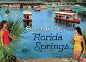 Remembering Florida Springs