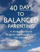 40-Days to Balanced Parenting