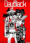 Dayblack: Volume 2