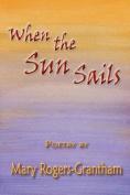 When the Sun Sails