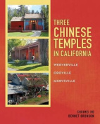 Three Chinese Temples in California