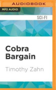 Cobra Bargain (Cobra Trilogy) [Audio]