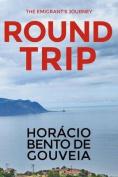 Round Trip - The Emigrant's Journey