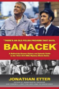 There's an Old Polish Proverb That Says, 'Banacek'