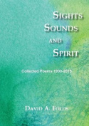 Sights, Sounds and Spirit