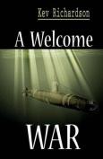 A Welcome War