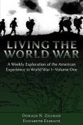 Living the World War