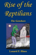 Rise of the Reptilians - The Genshees