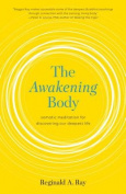 The Awakening Body