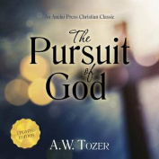 The Pursuit of God: Updated [Audio]