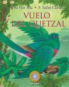 Vuelo del Quetzal  [Spanish]