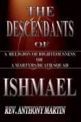 The Descendants of Ishmael