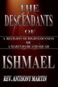 The Descendants of Ishmael