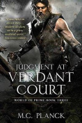 Judgment at the Verdant Court