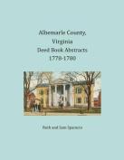 Albemarle County, Virginia Deed Book Abstracts 1778-1780