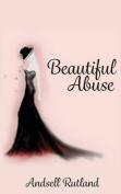 Beautiful Abuse