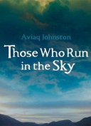 Those Who Run in the Sky